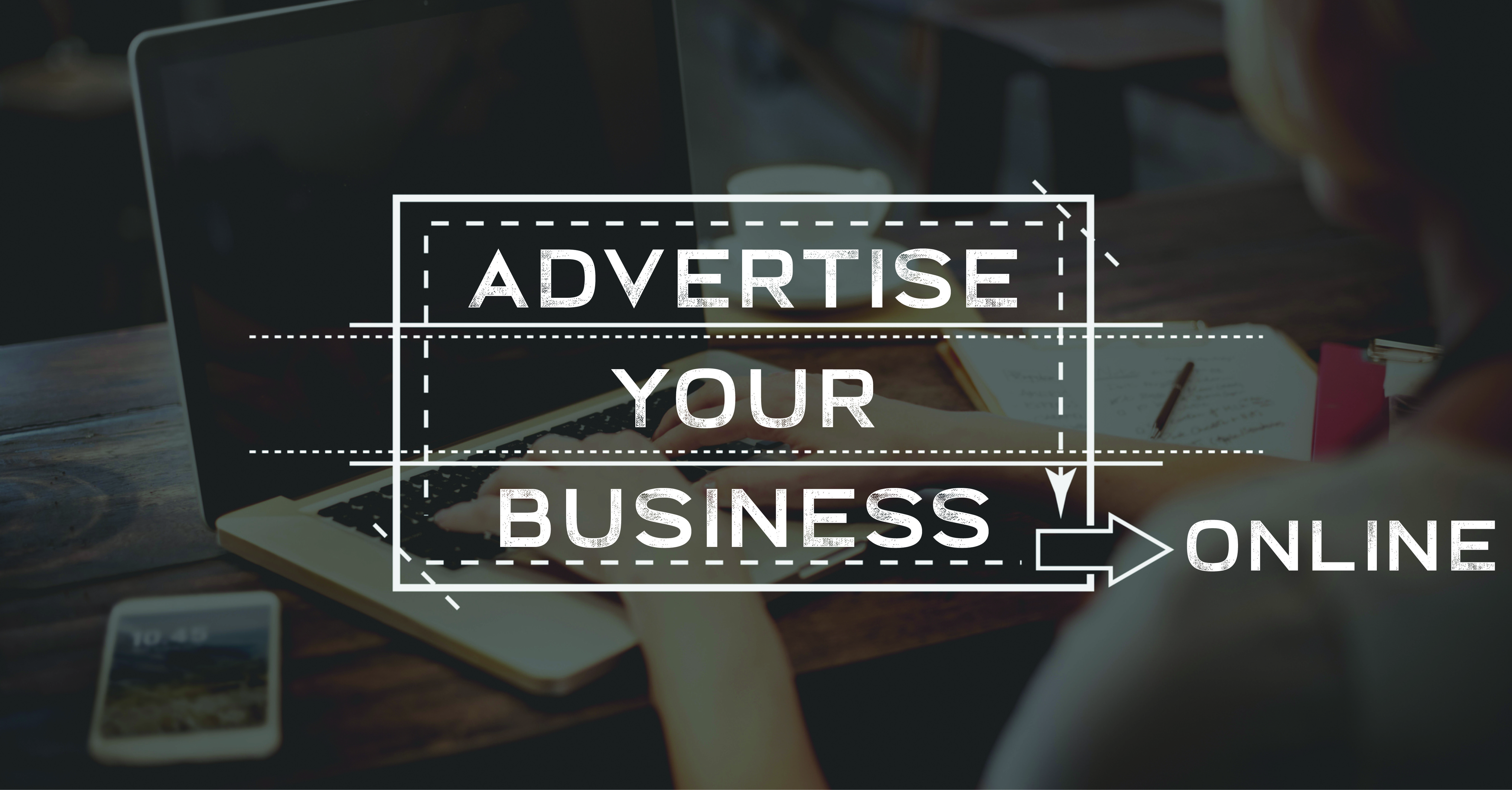 What Are The Best Ways To Advertise Your Business Online?
