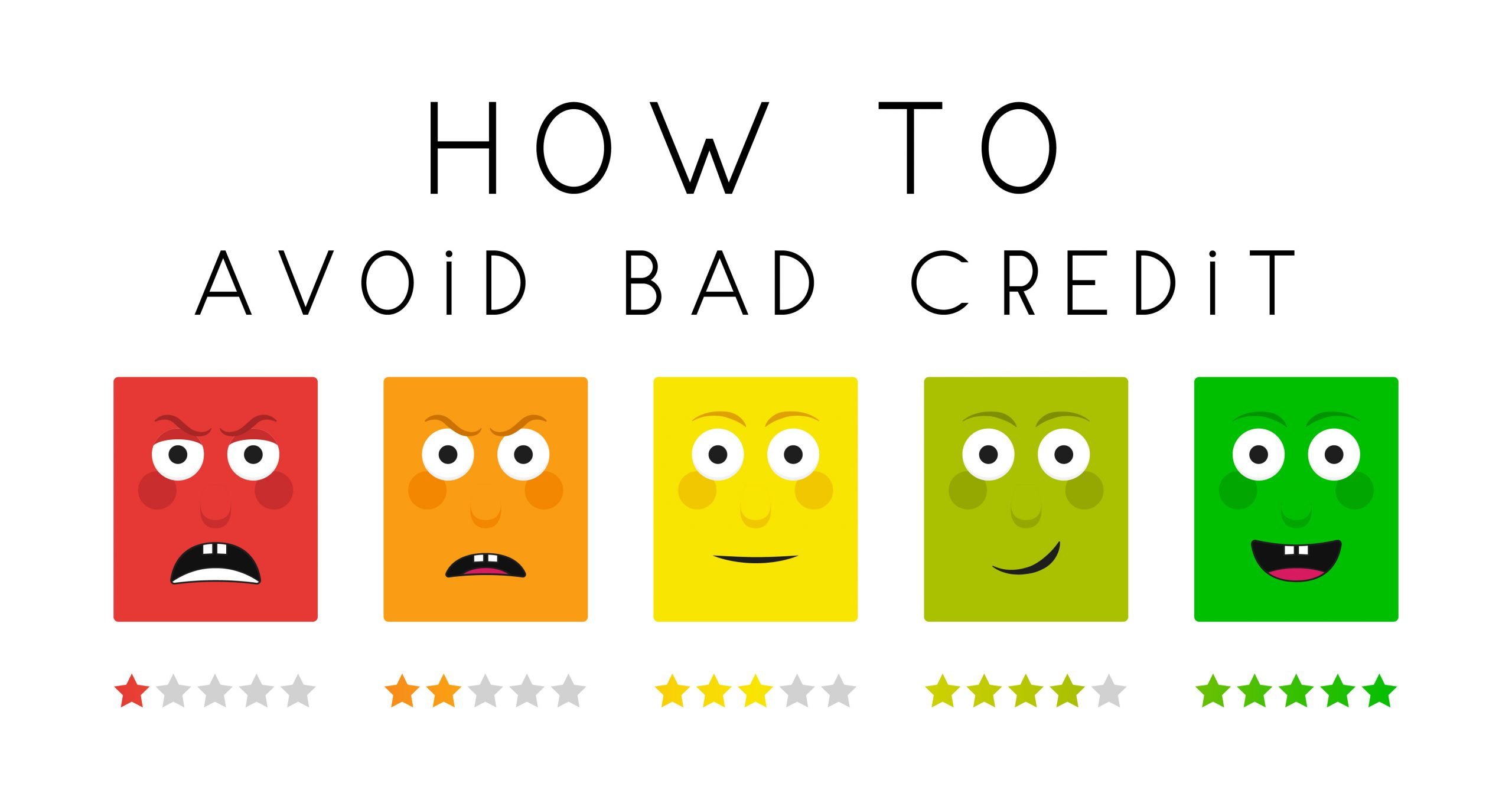 How To Avoid Getting Bad Credit