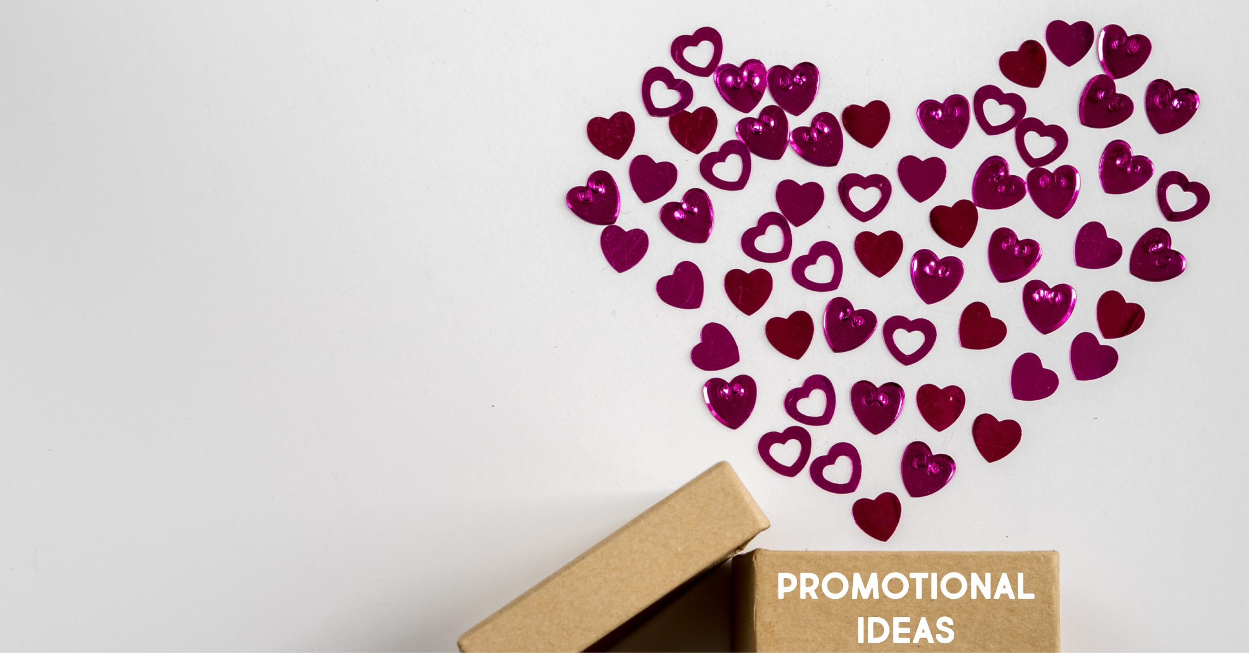 Last Minute Valentine's Day Promotional Ideas